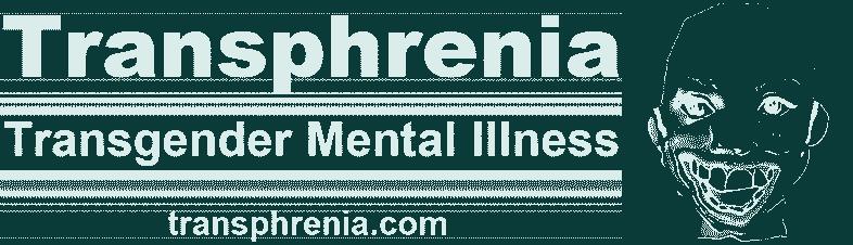 Transphrenia